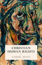 moyn_christian_human_rights_book