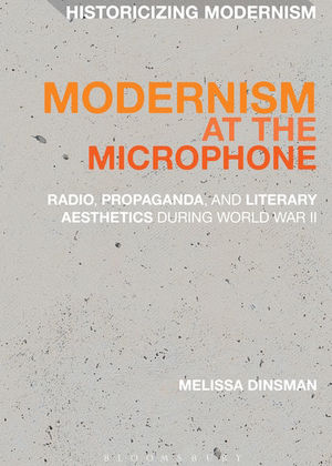 Modernism at the Microphone
