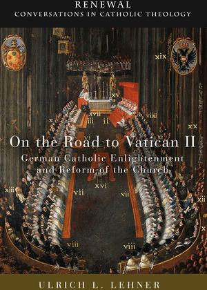 On the Road to Vatican II