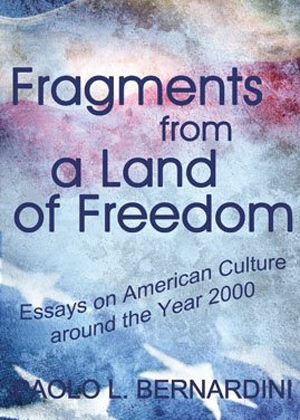 Fragments from a Land of Freedom
