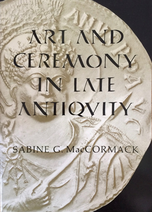 Art and Ceremony in Late Antiquity