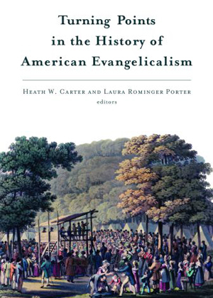 Cover of Turning Points in the History of American Evangelicalism