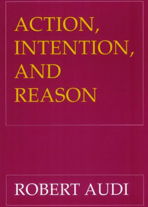 Action, Intention, and Reason