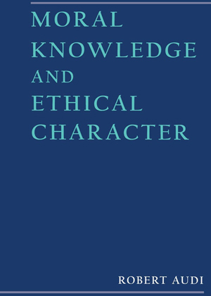 Moral Knowledge and Ethical Character