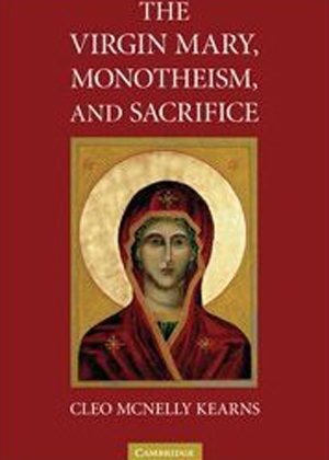 The Virgin Mary, Monotheism and Sacrifice
