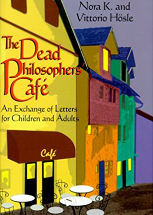 The Dead Philosophers' Café