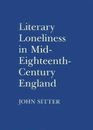 Literary Loneliness in Mid-Eighteenth-Century England
