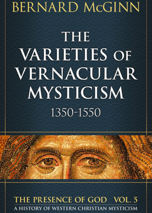 The Varieties of Vernacular Mysticism