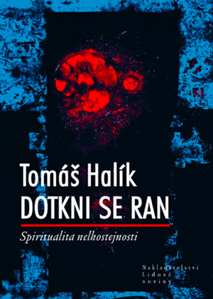 Dotkni se ran (Touch the Wounds)