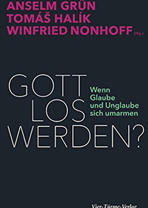 Gott los werden? (Get Rid of God?)