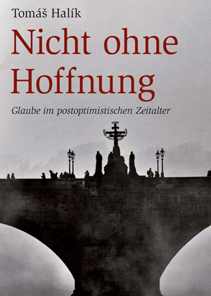 Nicht ohne Hoffnung (Not Without Hope)