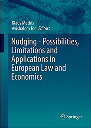 Nudging-Possibilities, Limitations and Applications in European Law and Economics