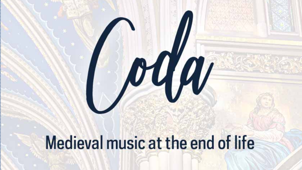 Coda: Medieval music at the end of life